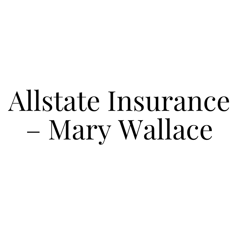 Allstate Insurance – Mary Wallace