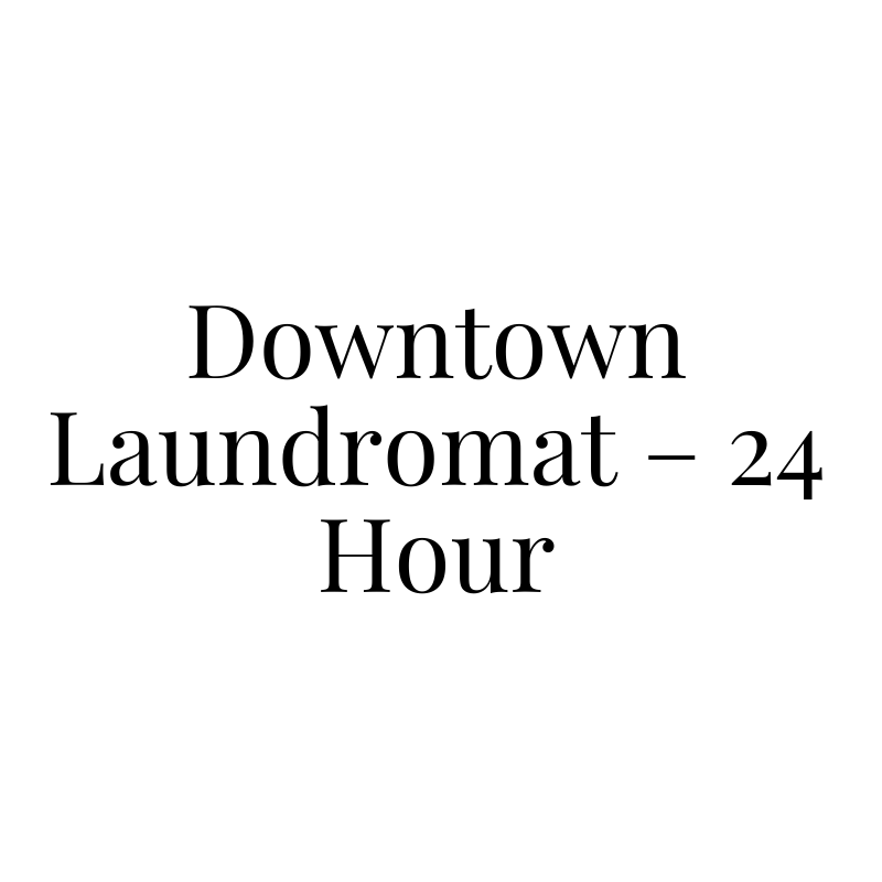Downtown Laundromat – 24 Hour