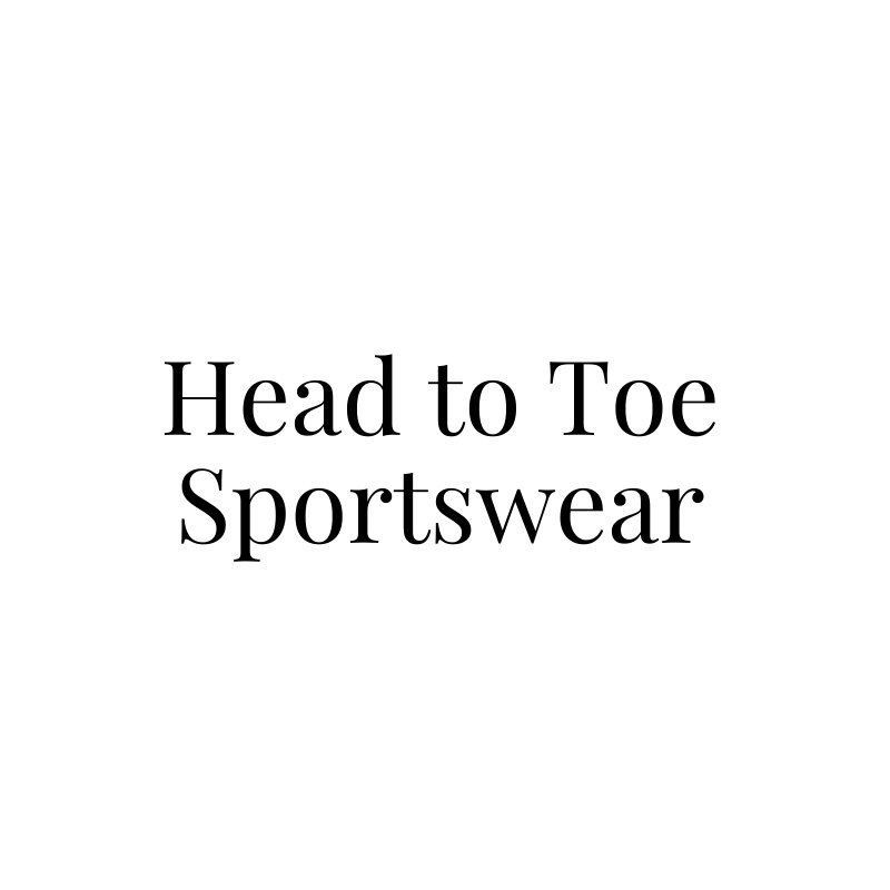 Head to Toe Sportswear