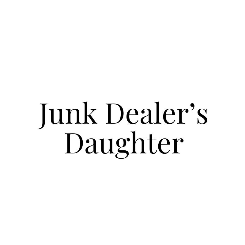 Junk Dealer's Daughter