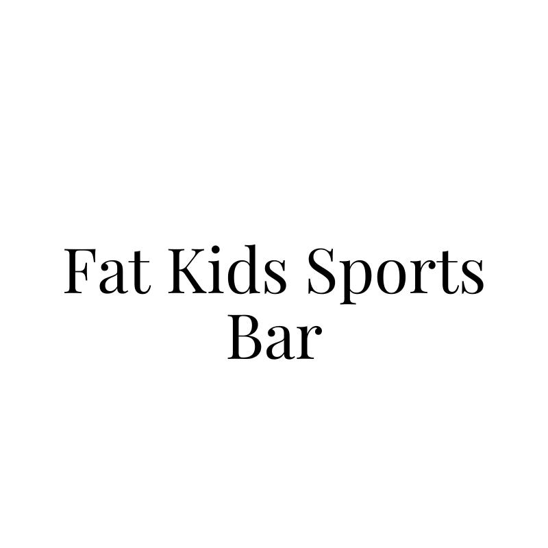 Fat Kids Sports Bar